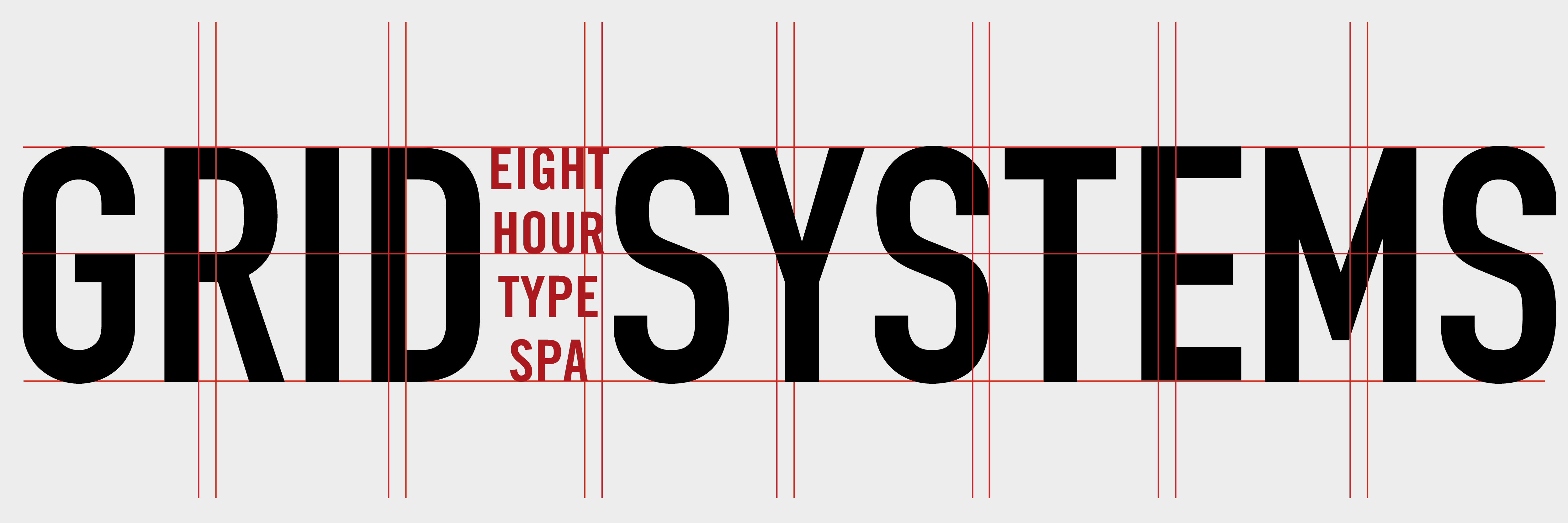 Type@Cooper - Grid Systems: Eight-Hour Type Spa
