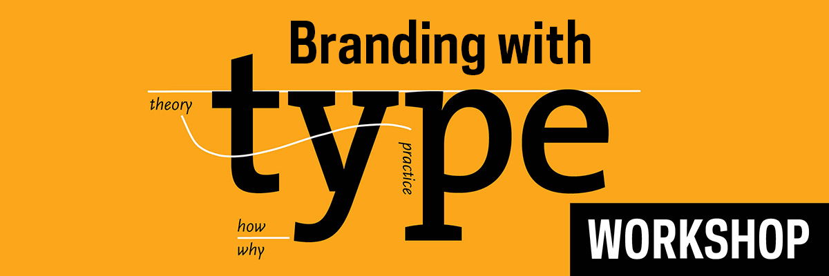 Type@Cooper - Branding with Type Workshop
