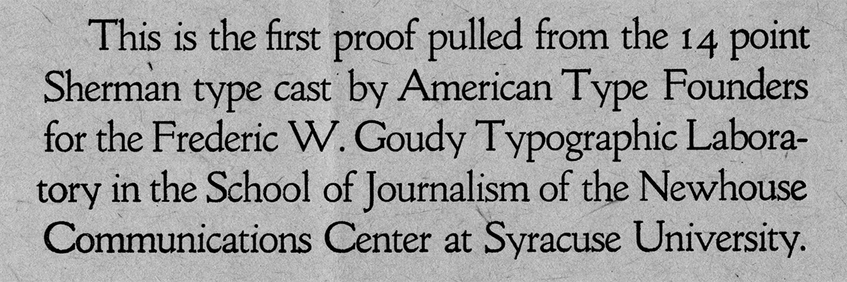 Type@Cooper - Goudy & Syracuse: A Tale of a Typeface