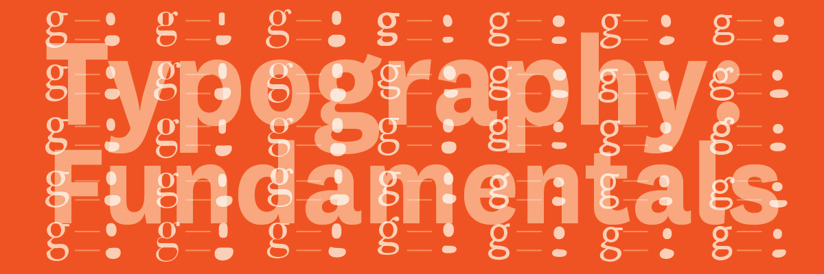 Type@Cooper - Typography: Fundamentals